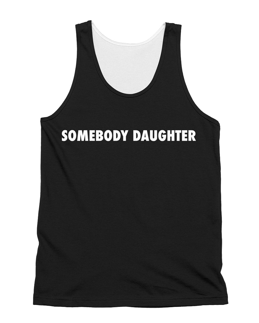 Somebody Daughter Black All-over Unisex Tank