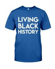 Living Black History White Classic T-Shirt front
