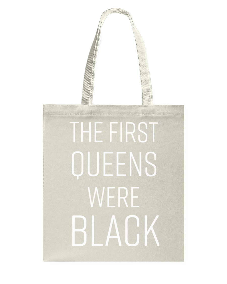 The First Queens Were Black Tote Bag