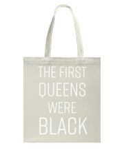 The First Queens Were Black Tote Bag tile