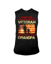 LOVE MORE THAN BEING A VETERAN - BEING A GRANDPA Sleeveless Tee thumbnail