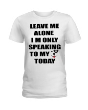 LEAVE ME WITH MY DOG Ladies T-Shirt tile