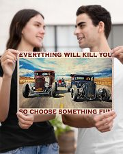 EVERYTHING WILL KILL YOU SO CHOOSE SOMETHING FUN 17x11 Poster poster-landscape-17x11-lifestyle-20