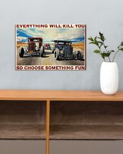 EVERYTHING WILL KILL YOU SO CHOOSE SOMETHING FUN 17x11 Poster poster-landscape-17x11-lifestyle-24