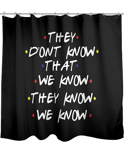 THEY DON'T KNOW FRIENDS