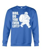 Bro Do You Even Lift  - Christmas Gifts Crewneck Sweatshirt thumbnail