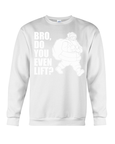 Bro Do You Even Lift  - Christmas Gifts