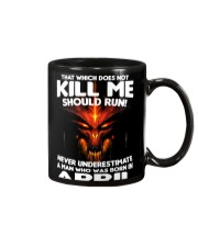 THAT WHICH DOES NOT KILL ME-APRIL Mug thumbnail