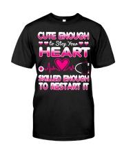 Cute Enough Nurse T-shirt  Classic T-Shirt thumbnail