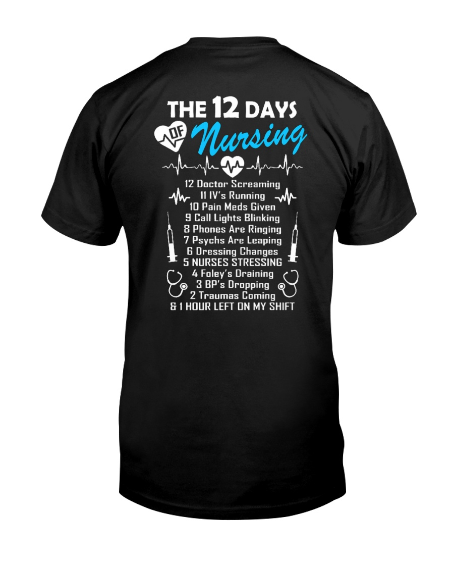 DAYS OF NURSING  Classic T-Shirt