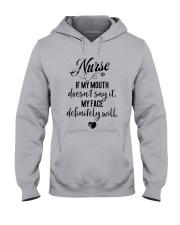 My Face Definitely Will NURSE Shirt Hooded Sweatshirt front