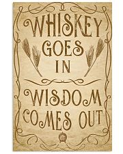 Whiskey goes in Wisdom comes out Vintage Design 16x24 Poster front