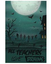 All Teachers Love Brains Halloween 11x17 Poster front
