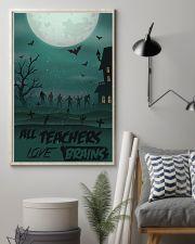 All Teachers Love Brains Halloween 11x17 Poster lifestyle-poster-1