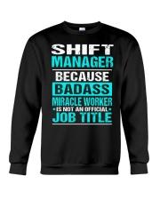APPAREL SHIFT MANAGER Crewneck Sweatshirt thumbnail