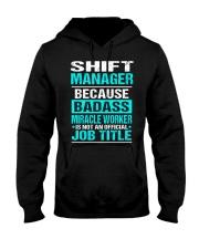 APPAREL SHIFT MANAGER Hooded Sweatshirt thumbnail