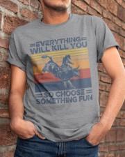 Everything Will Kill You Bull Riding Classic T-Shirt apparel-classic-tshirt-lifestyle-26