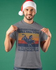 Everything Will Kill You Bull Riding Classic T-Shirt apparel-classic-tshirt-lifestyle-front-85