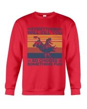 Everything Will Kill You Bull Riding Crewneck Sweatshirt tile
