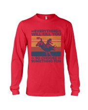 Everything Will Kill You Bull Riding Long Sleeve Tee tile