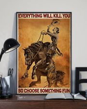 Everything Will Kill You So Choose Something Fun 24x36 Poster lifestyle-poster-2