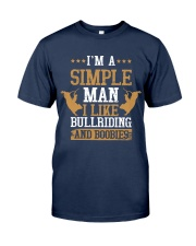 Simple Man I Like Bull Riding And Boobies Classic T-Shirt front