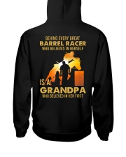 Behind Every Barrel Racer Is Grandpa Barrel Racin Hooded Sweatshirt back
