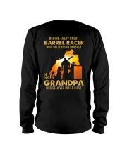 Behind Every Barrel Racer Is Grandpa Barrel Racin Long Sleeve Tee tile