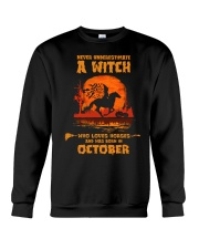 A Witch Who Loves Horses And Was Born In October Crewneck Sweatshirt tile