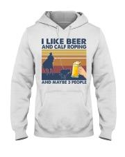 I Like Beer And Calf Roping Hooded Sweatshirt front