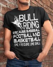 Bull Riding Because Baseball Football Basketball Classic T-Shirt apparel-classic-tshirt-lifestyle-26