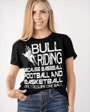 Bull Riding Because Baseball Football Basketball Classic T-Shirt apparel-classic-tshirt-lifestyle-front-100