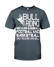 Bull Riding Because Baseball Football Basketball Classic T-Shirt tile