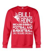 Bull Riding Because Baseball Football Basketball Crewneck Sweatshirt tile