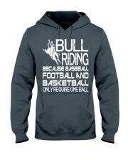Bull Riding Because Baseball Football Basketball Hooded Sweatshirt tile