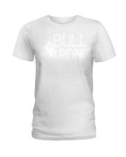 Bull Riding Because Baseball Football Basketball Ladies T-Shirt tile
