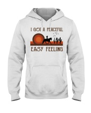 I Got A Peaceful Easy Feeling Hooded Sweatshirt front