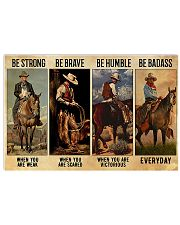 Be Strong Be Brave Be Humble Be Barass 36x24 Poster front