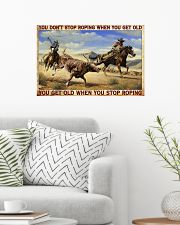Don't Stop Roping When You Get Old Team Roping 24x16 Poster poster-landscape-24x16-lifestyle-01