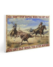 Don't Stop Roping When You Get Old Team Roping Gallery Wrapped Canvas Prints tile