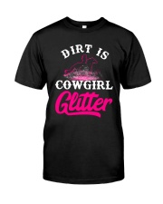Dirt Is Cowgirl Gillie r Cowgirl Classic T-Shirt tile