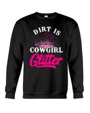 Dirt Is Cowgirl Gillie r Cowgirl Crewneck Sweatshirt tile