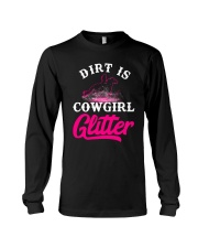Dirt Is Cowgirl Gillie r Cowgirl Long Sleeve Tee tile