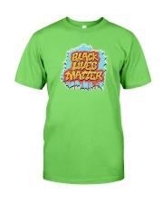Black Lives Matter T-Shirt Classic T-Shirt front