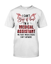 I Can't Stay At Home I'm A Medical Assistant shirt Premium Fit Mens Tee thumbnail