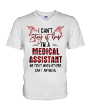 I Can't Stay At Home I'm A Medical Assistant shirt V-Neck T-Shirt thumbnail