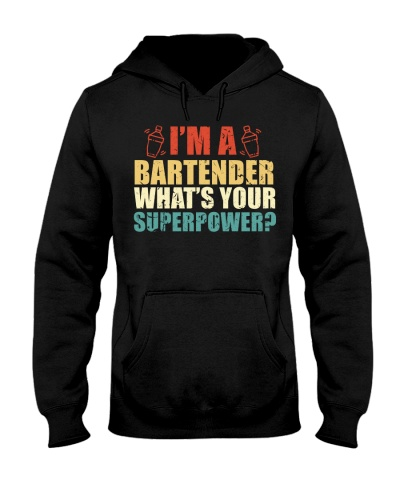 I Am A Bartender Whats Your Superpower