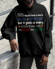 Math may not teach us how to Hooded Sweatshirt apparel-hooded-sweatshirt-lifestyle-front-11