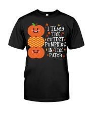 i Teach the cutest pumpkins Classic T-Shirt thumbnail
