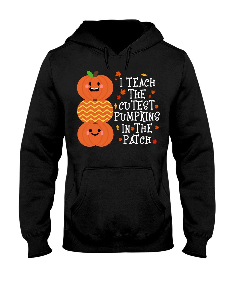 i Teach the cutest pumpkins Hooded Sweatshirt